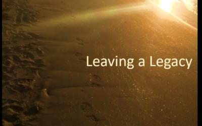Leaving a legacy